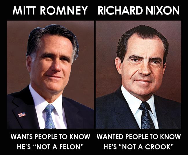 http://therationalprogressive.com/cms/wp-content/uploads/2012/07/romney-nixon-not_a_felon.jpg
